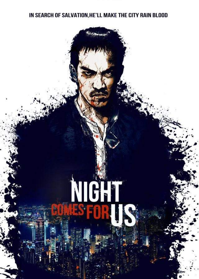 the-night-come-for-us-poster-20181011